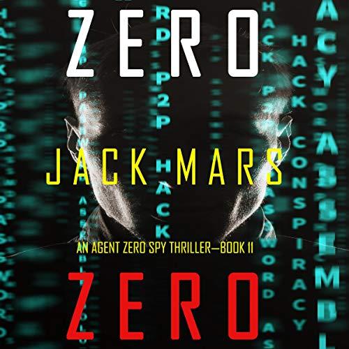 Zero Zero Audiobook By Jack Mars cover art