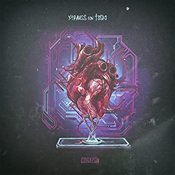 Corazón (Remix) [feat. Tosko]