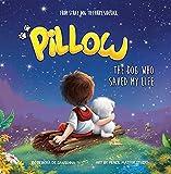 Pillow: The Dog Who Saved My Life (English Edition)