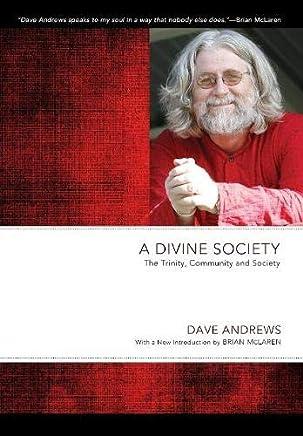 A Divine Society: The Trinity, Community and Society