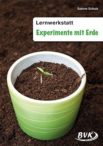 Lernwerkstatt Experimente mit Erde