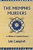 The Memphis Murders: A Nikolas of Kydonia Mystery (Nikolas of Kydonia Egyptian Murder Mysteries, Band 3) - Mr Iain Campbell