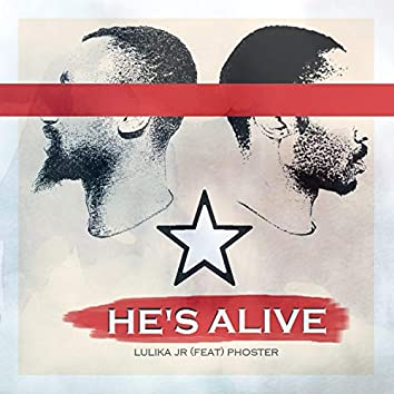 He's Alive (feat. Foster)