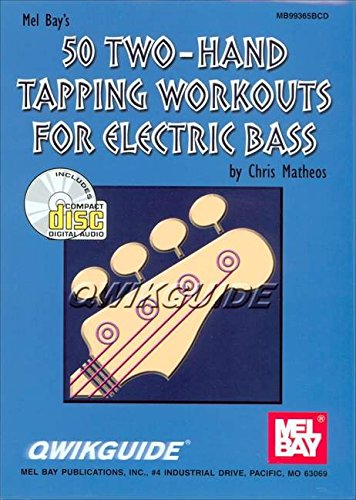 50 Two-Hand Tapping Workouts for Electric Bass QWIKGUIDE: Noten, CD für Bass-Gitarre