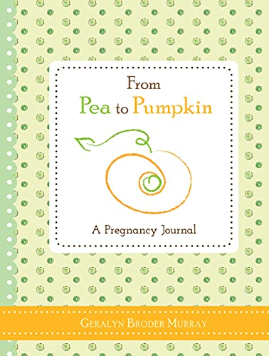 Product Image of the From Pea to Pumpkin: A Pregnancy Journal