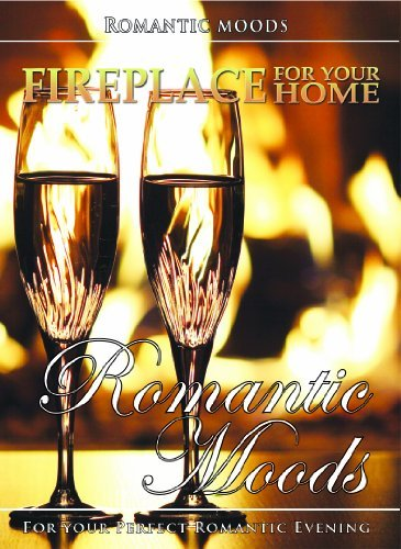 Fireplace for Your Home DVD - Romantic Moods
