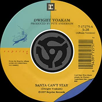 Santa Can't Stay / The Christmas Song (Chestnuts Roasting on an Open Fire) [45 Version]