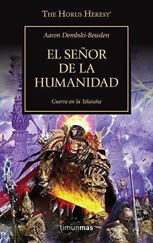 El Señor de la Humanidad nº41: Guerra en la Telaraña (Warhammer The Horus Heresy)