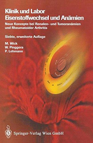 Klinik und Labor Eisenstoffwechsel und Anämien: Neue Konzepte bei Renalen- und Tumoranämien und Rheumatoider Arthritis