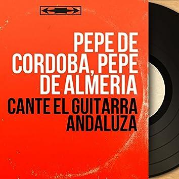 Cante el Guitarra Andaluza (Mono Version)