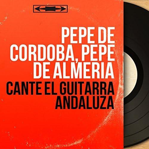 Pepe de Cordoba, Pepe de Almeria