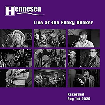 Hennesea Live at the Funky Bunker