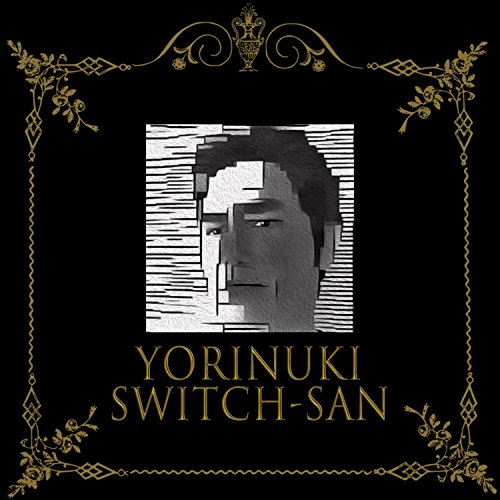 Yorinuki Switch-San
