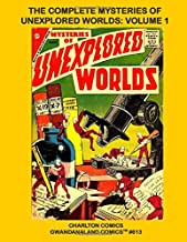 The Complete Mysteries Of Unexplored Worlds - Volume 1: Gwandanaland Comics #613 - The Complete 48-Issue Series in Five Giant Volumes  -- The Only Complete Collection in Print!
