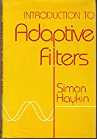 Introduction to adaptive filters