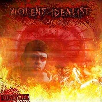 Violent Idealist