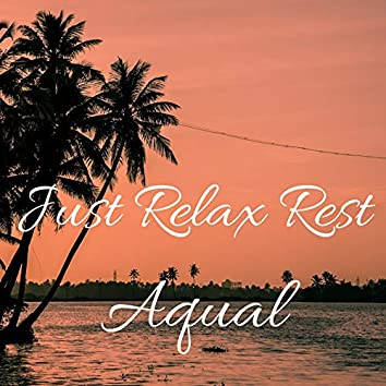 Just Relax Rest