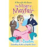 The Miser of Mayfair (A House for the Season Book 1) (English Edition)
