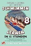 Schwimmen lernen in 12 Stunden, unlaminiert (8) (Schwimmen lernen - unlaminiert / Spielen & Lernen mit Kindern)