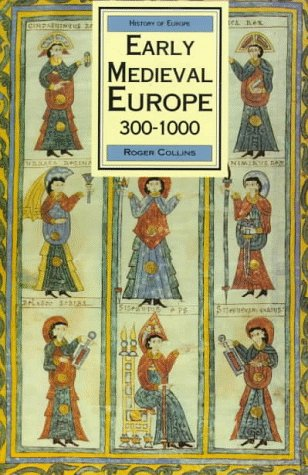 Early Medieval Europe 300-1000 (History of Europe (St Martins Press)(Paper))