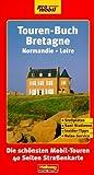 Touren-Buch, Bretagne & Normandie - Adi Kemmer