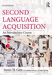 Second Language Acquisition: An Introductory Course (English Edition)