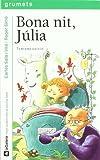 Bona nit, Júlia: 191 (Grumets)