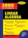 3,000 Solved Problems in Linear Algebra (SCHAUM)