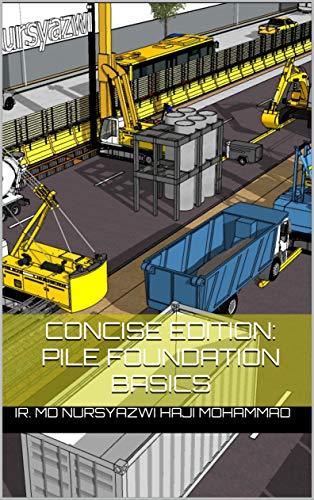 Concise Edition: Pile Foundation Basics