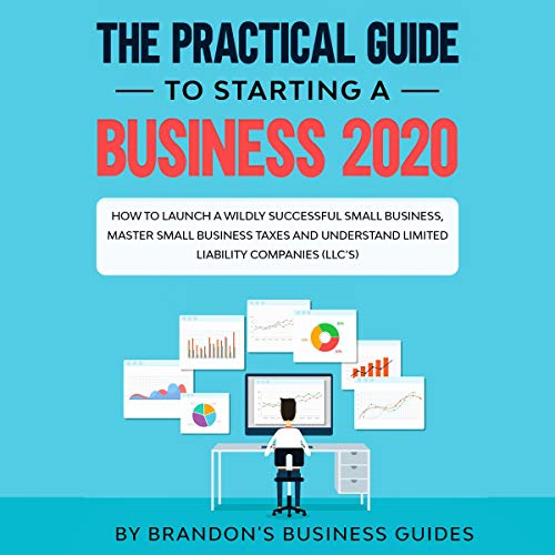 The Practical Guide To Starting a Business 2020  By  cover art