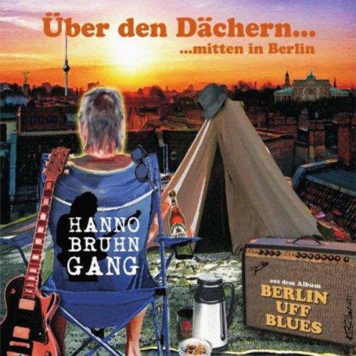 Über den Dächern... Mitten in Berlin