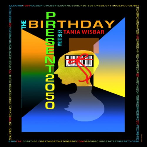 The Birthday Present 2050 audiobook cover art