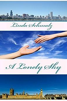 A Lonely Sky by [Linda Schmalz]