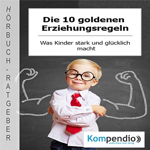 Die 10 goldenen Erziehungsregeln Titelbild