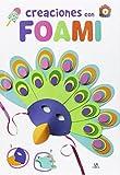 Creaciones con Foami (Manualidades para Niños, Band 4)