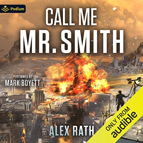 Call Me Mr. Smith: The Fallen World, Book 6
