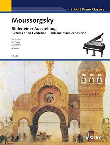 Bilder einer Ausstellung: Zehn Stücke. Klavier. (Schott Piano Classics)