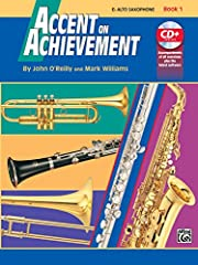 Accent on Achievement Book 1 Alto Sax Book & CD Accent on Achievement is a revolutionary, best-selling band method that will excite and stimulate your students through full-color pages and the most complete collection of classics and world music in a...