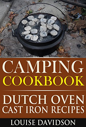 Camping Cookbook Dutch Oven Recipes by Davidson, Louise ebook deal