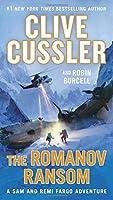 The Romanov Ransom (A Sam and Remi Fargo Adventure)