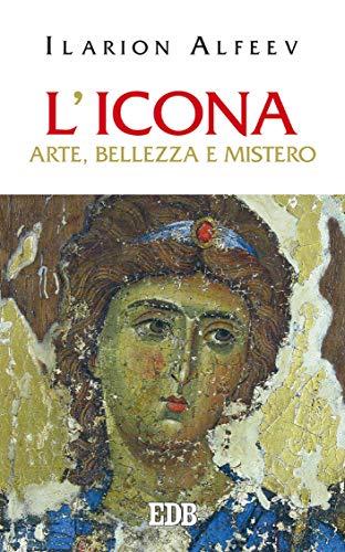L'icona: Arte, bellezza e mistero