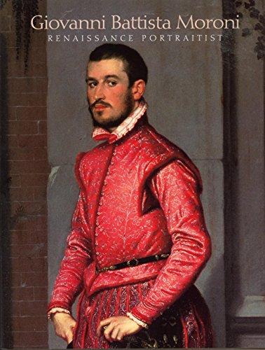 Giovanni Battista Moroni: Renaissance Portraitist