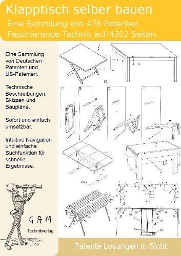 Klapptisch selber bauen: 478 Patente zeigen wie!