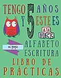 Tengo 5 años y este es mi propio alfabeto escritura libro de prácticas: Práctica alfabética para...
