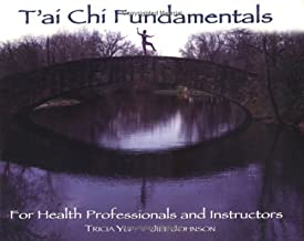 TAI CHI Fundamentals: For Healthcare Professionals and Instructors
