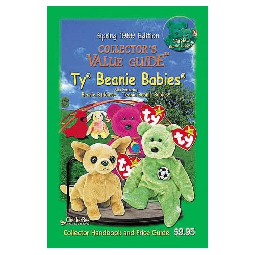 c88b264cb52 Spring 1999 Collector s Value Guide To Ty Beanie Babies (Collector s Value  Guide Ty Beanie Babies