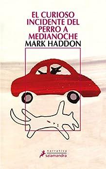 El curioso incidente del perro a medianoche eBook: Haddon
