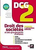 DCG 2 - Droit des sociétés et des groupements d'affaires - Manuel et applications