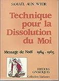 Technique pour la dissolution du Moi