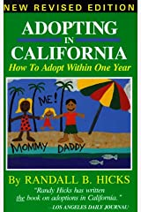Adopting in California: How to Adopt Within One Year Paperback